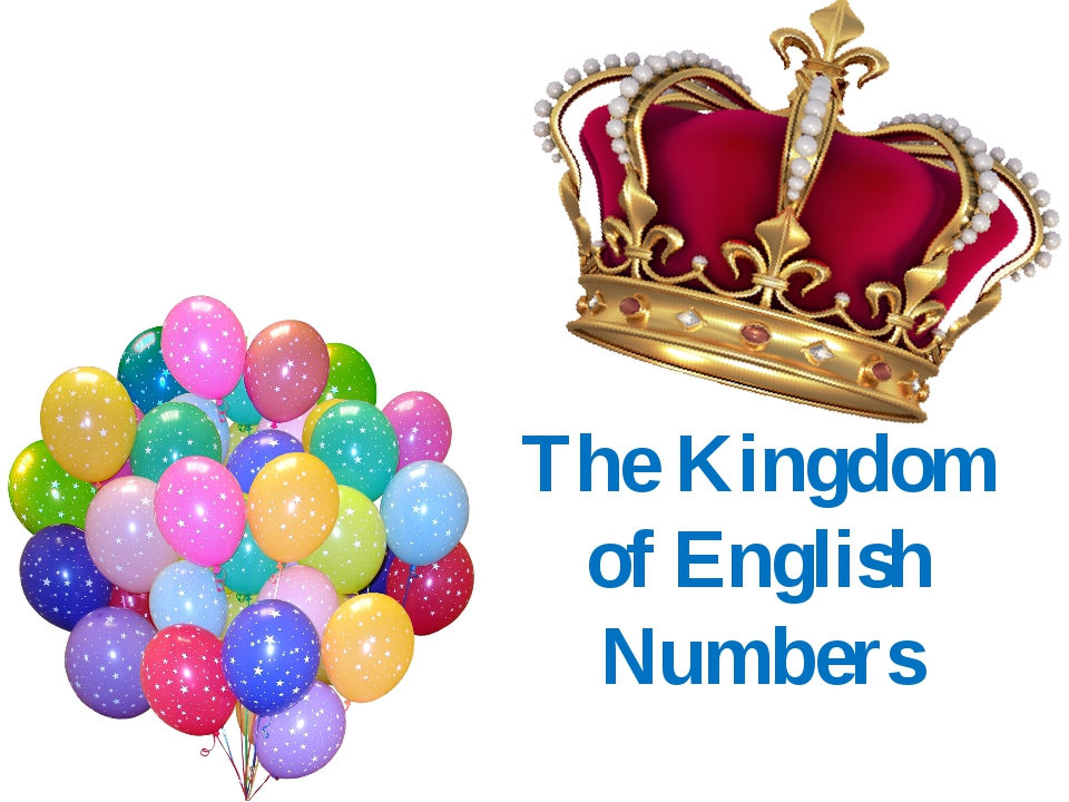 The Kingdom of English Numbers