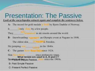 Presentation: The Passive Look at the encyclopedia extracts again and complet