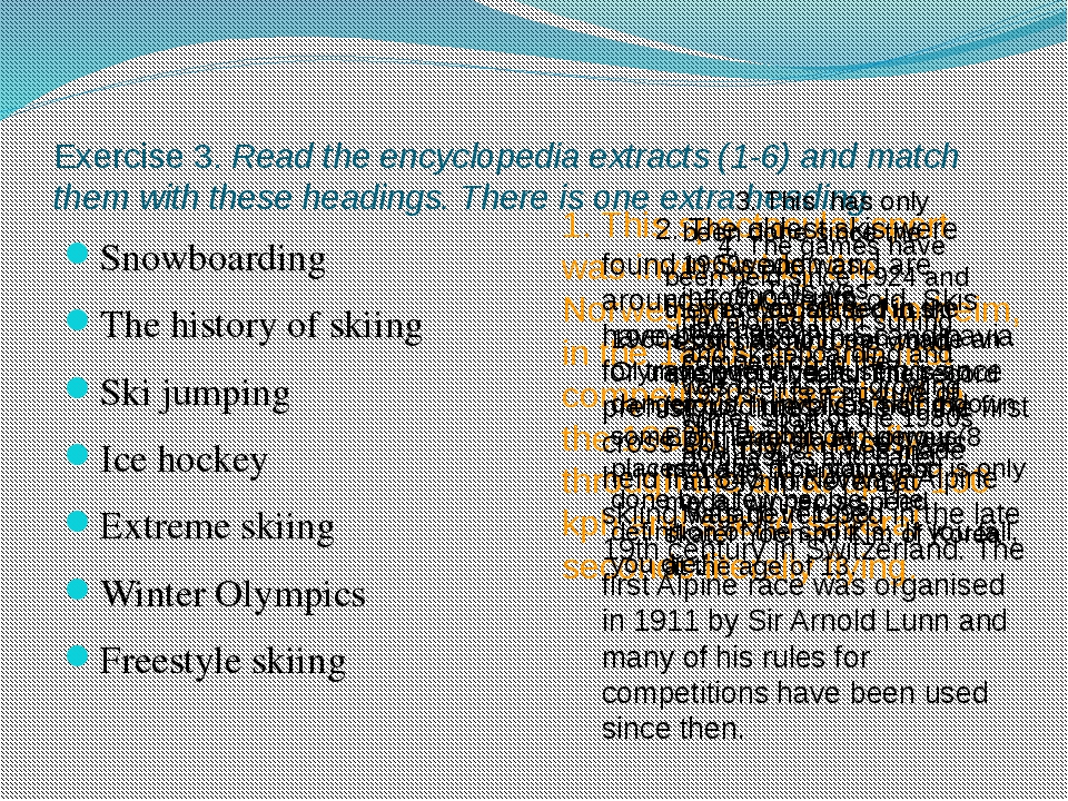 Exercise 3. Read the encyclopedia extracts (1-6) and match them with these he...