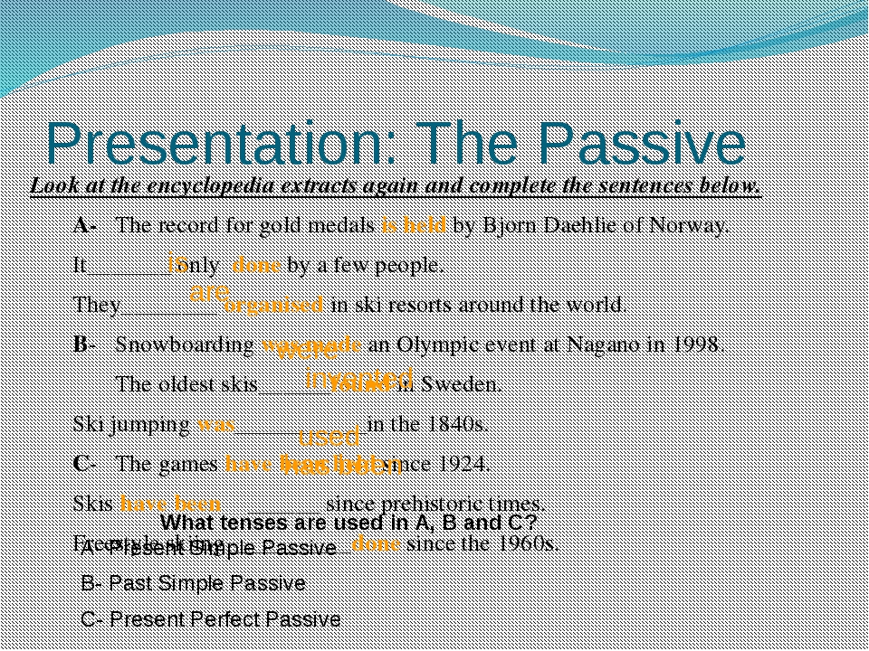 Presentation: The Passive Look at the encyclopedia extracts again and complet...