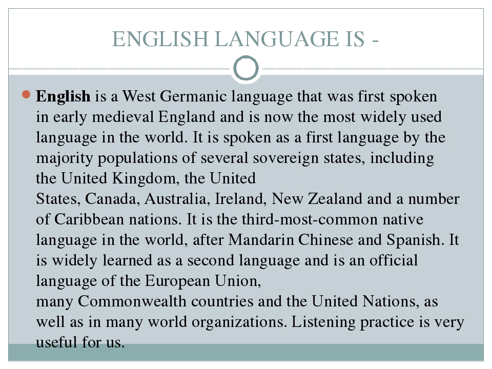 ENGLISH LANGUAGE IS - English is a West Germanic language that was first spok...