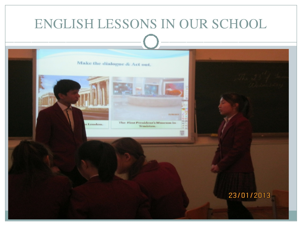 ENGLISH LESSONS IN OUR SCHOOL