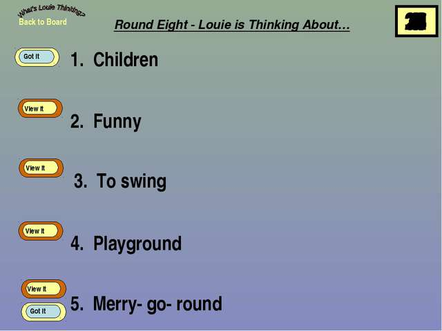 1. Children 2. Funny 3. To swing 4. Playground 5. Merry- go- round Back to Bo...