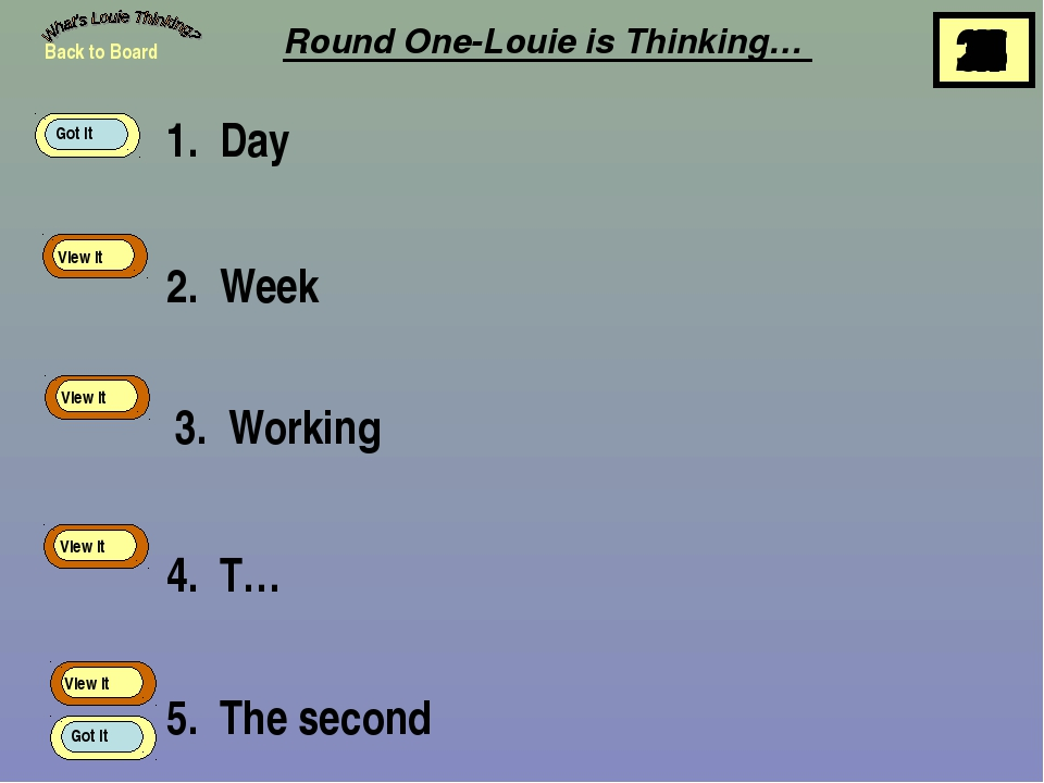 1. Day Round One-Louie is Thinking… 2. Week 3. Working 4. T… 5. The second Ba...
