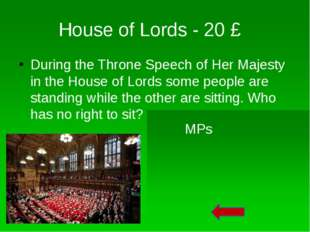 "House of Lords - 50 £ Men in the House of Lords are called ""LORDS"". How are w"