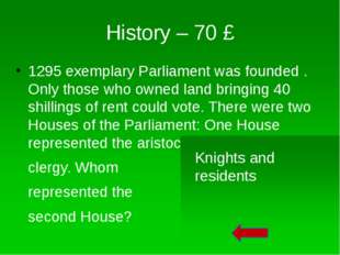 History – 50 £ When was the first elected Parliament held? 1265 SimondeMont