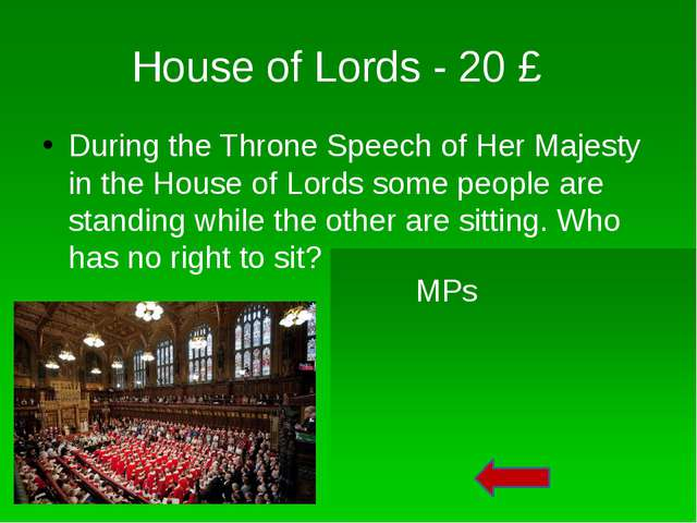 """House of Lords - 50 £ Men in the House of Lords are called """"LORDS"""". How are w..."""