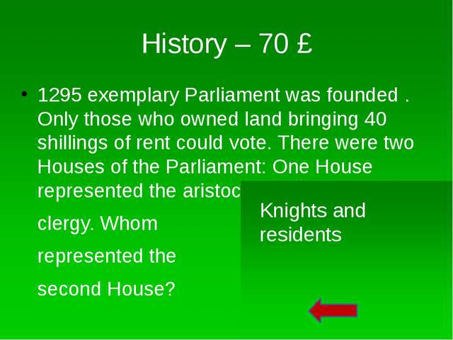 History – 50 £ When was the first elected Parliament held? 1265 Simon de Mont...