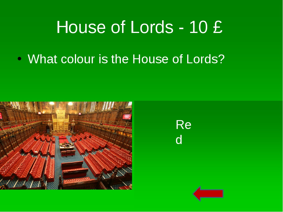 House of Lords - 60 £ What is the role of Lords in the Parliament? They have...