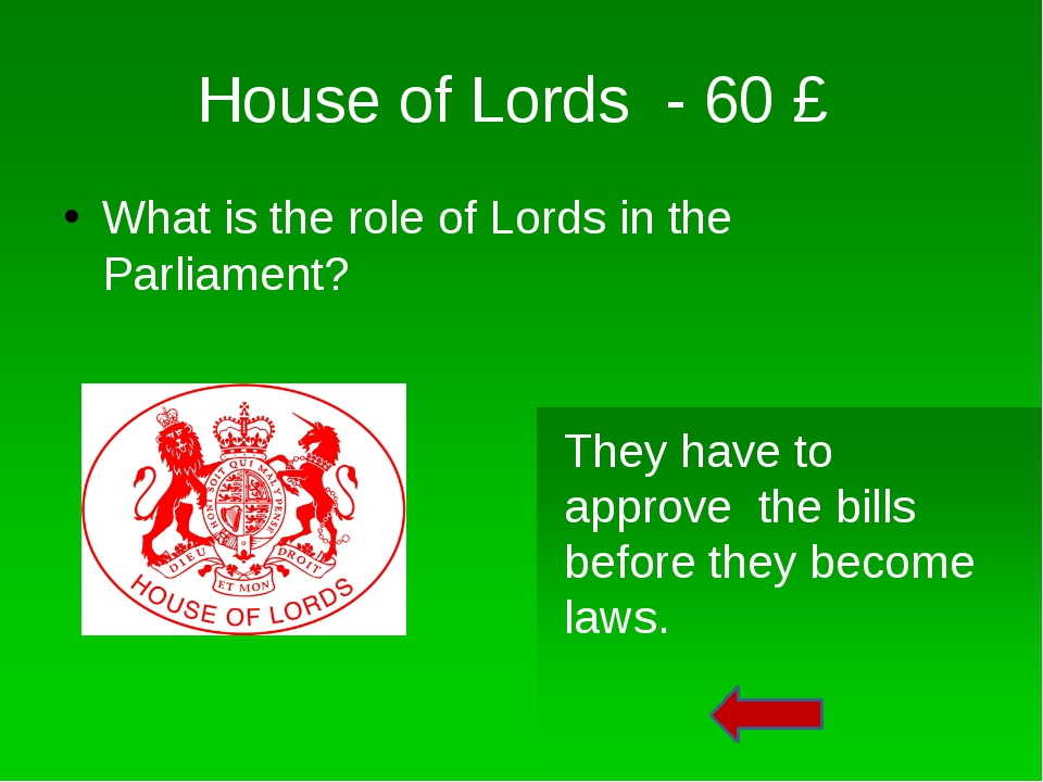 House of Lords - 10 £ What colour is the House of Lords? Red