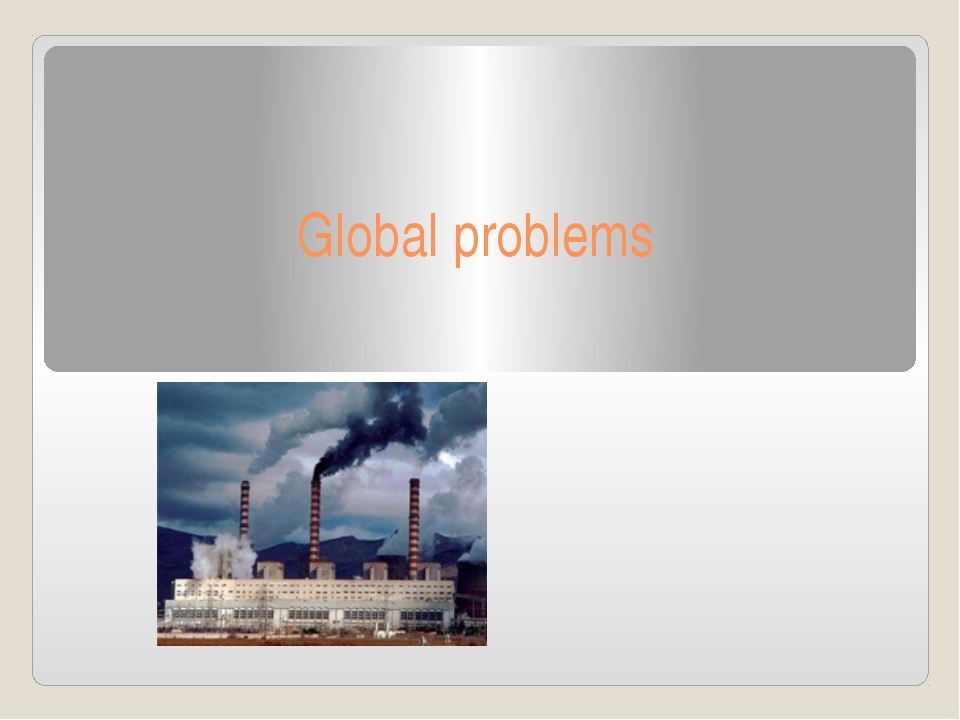 the biggest problem in the world essay