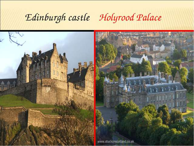 Edinburgh castle Holyrood Palace