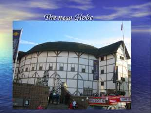 The new Globe