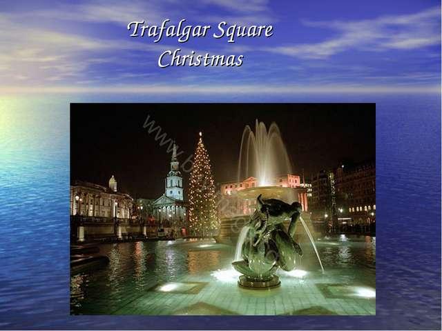 Trafalgar Square Christmas
