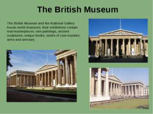 The British Museum The British Museum and the National Gallery house world tr