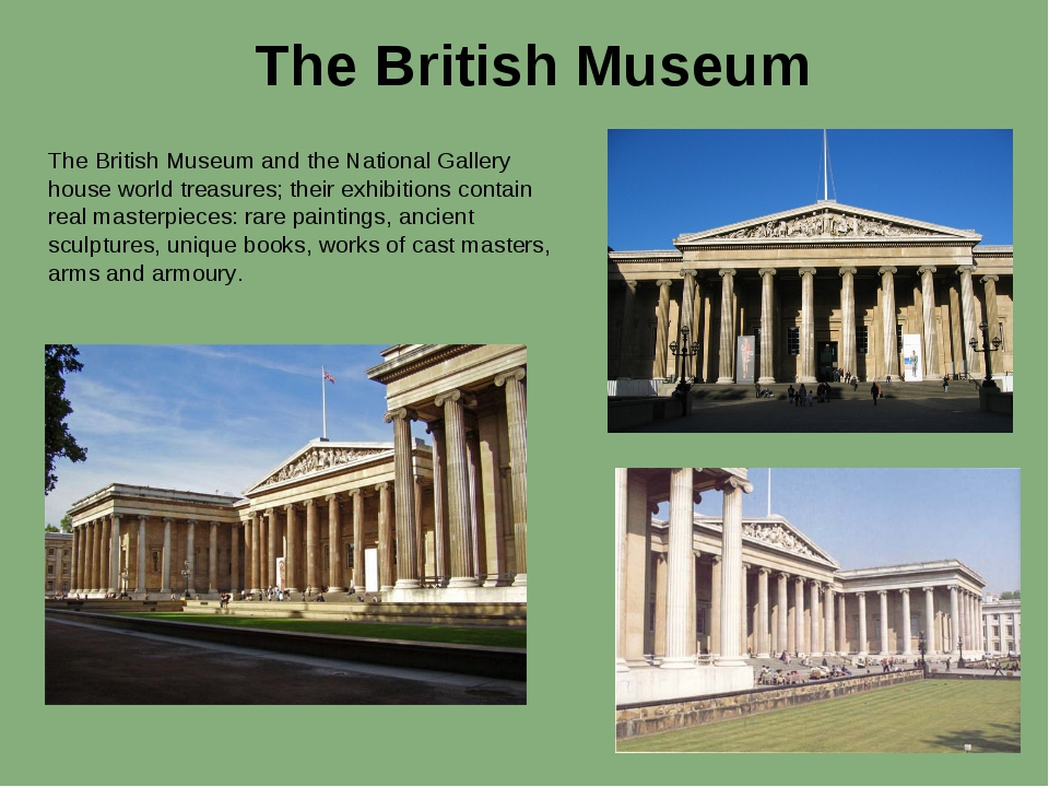 The British Museum The British Museum and the National Gallery house world tr...