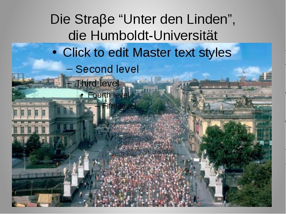 """Die Straβe """"Unter den Linden"""", die Humboldt-Universität"""