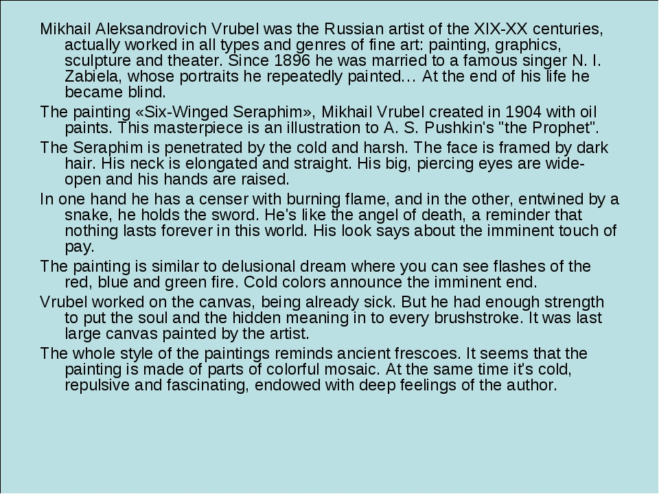 Mikhail Aleksandrovich Vrubel was the Russian artist of the XIX-XX centuries,...