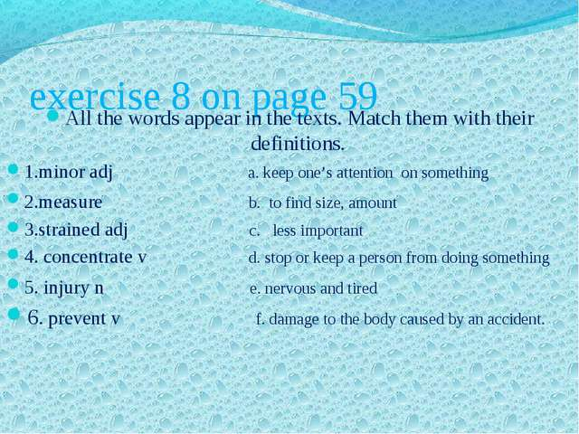 exercise 8 on page 59 All the words appear in the texts. Match them with thei...