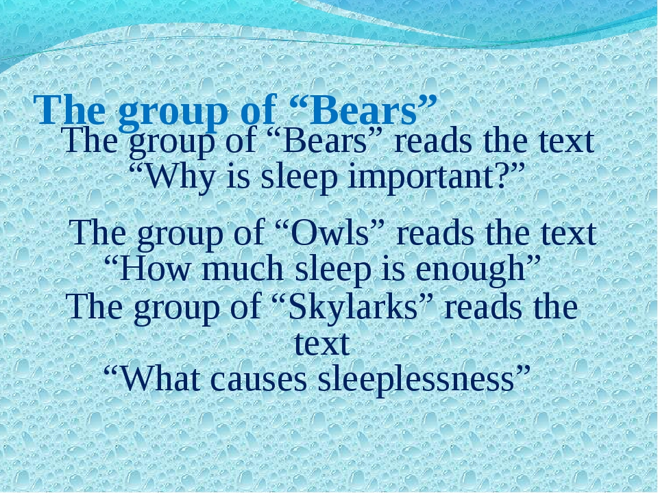 "The group of ""Bears"" The group of ""Bears"" reads the text ""Why is sleep import..."