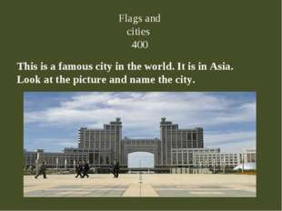 This is a famous city in the world. It is in Asia. Look at the picture and na