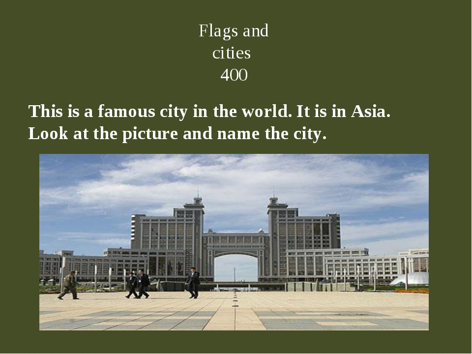 This is a famous city in the world. It is in Asia. Look at the picture and na...