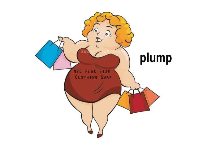 plump