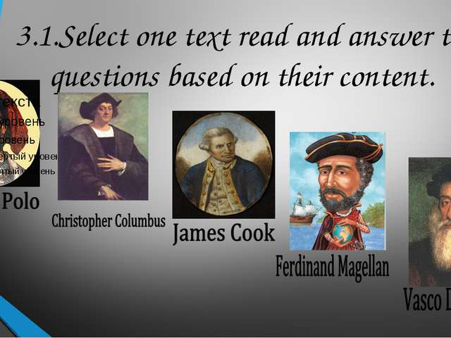 3.1.Select one text read and answer the questions based on their content.