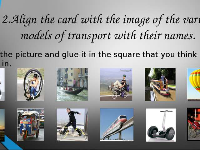 2.Align the card with the image of the various models of transport with their...