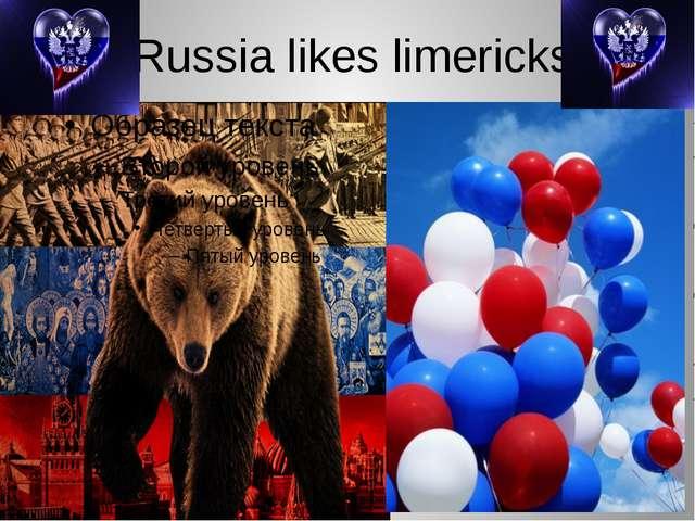 Russia likes limericks!