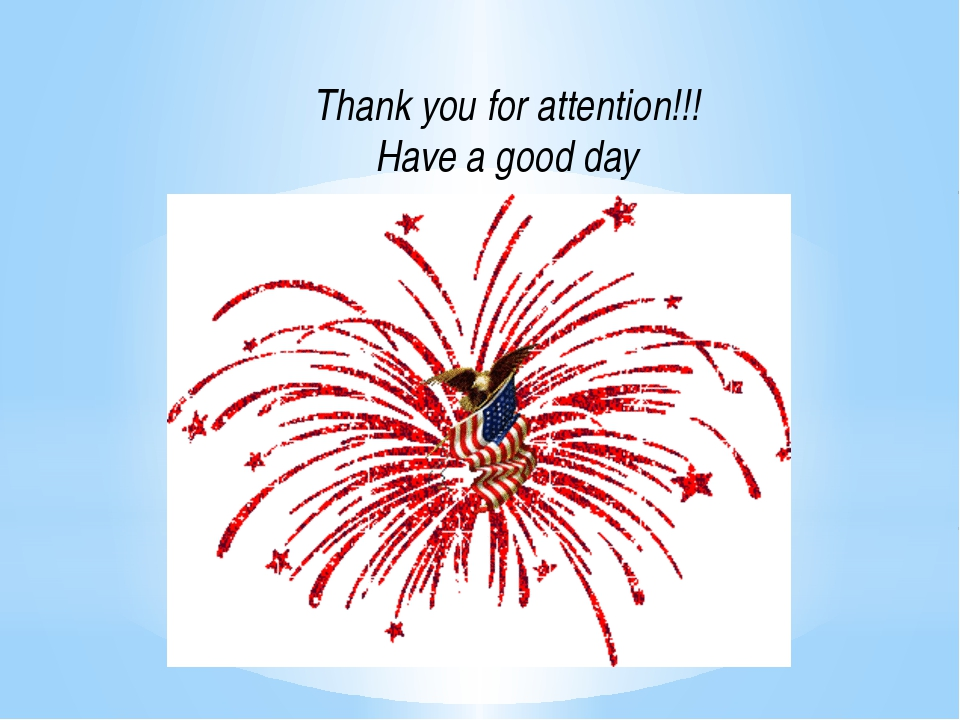 Thank you for attention!!! Have a good day