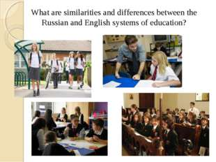 What are similarities and differences between the Russian and English systems