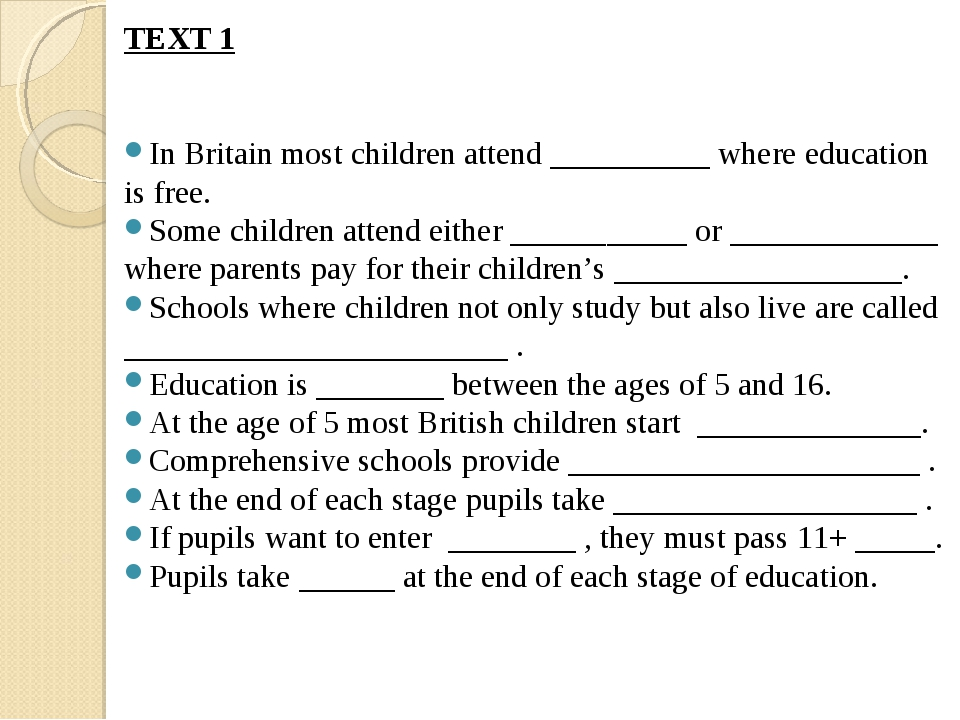 TEXT 1 In Britain most children attend __________ where education is free. So...