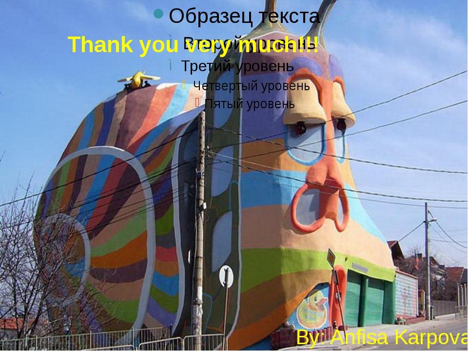 Thank you very much!!! By: Anfisa Karpova