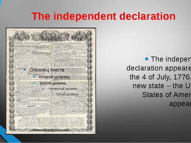 The independent declaration The independent declaration appeared on the 4 of...
