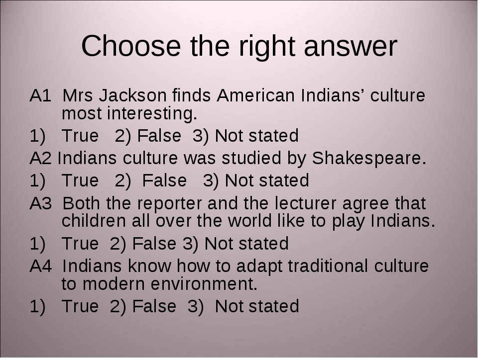 Choose the right answer A1 Mrs Jackson finds American Indians' culture most i...