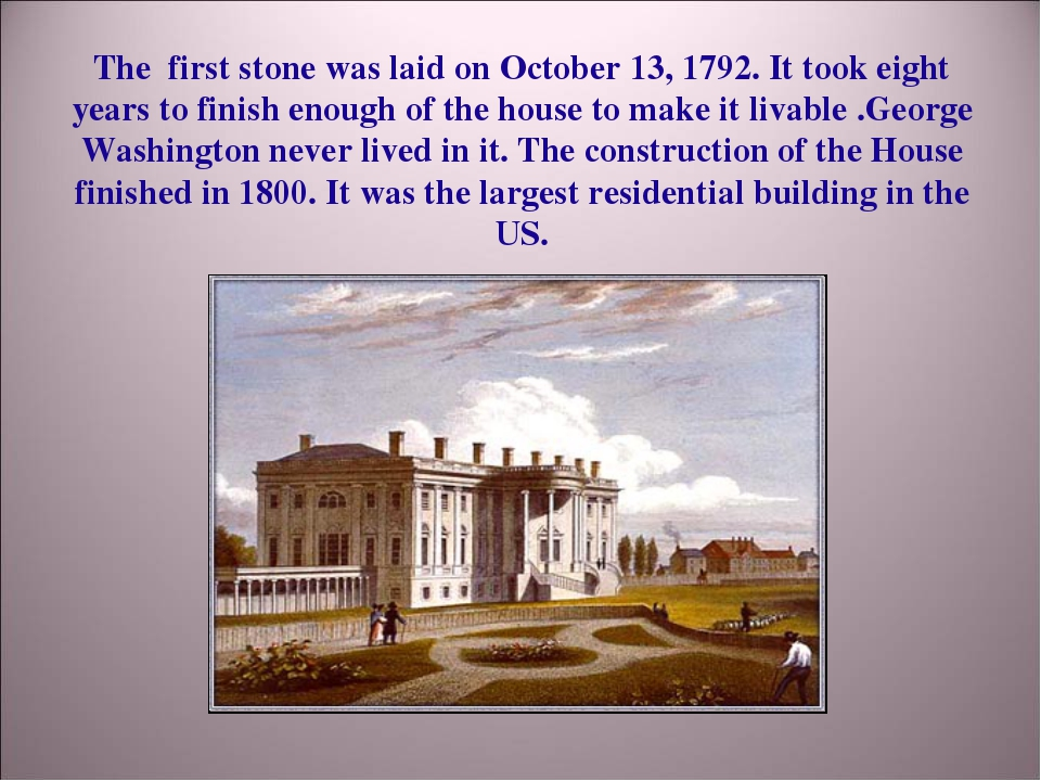 The first stone was laid on October 13, 1792. It took eight years to finish e...