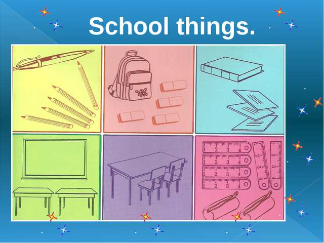 School things.