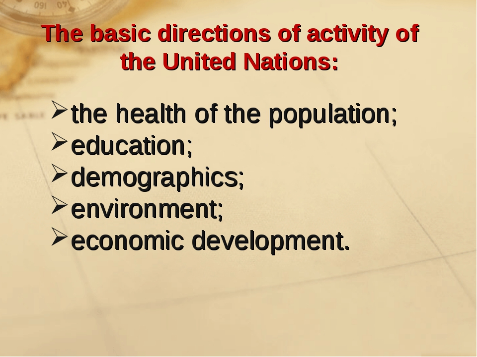 The basic directions of activity of the United Nations: the health of the pop...