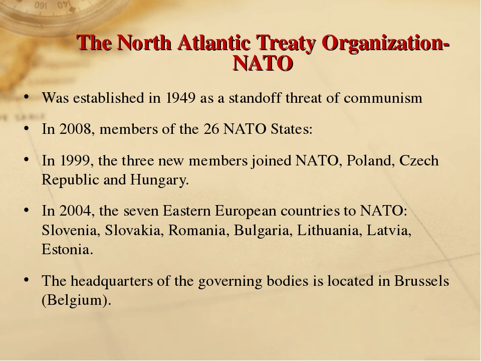 The North Atlantic Treaty Organization-NATO Was established in 1949 as a stan...