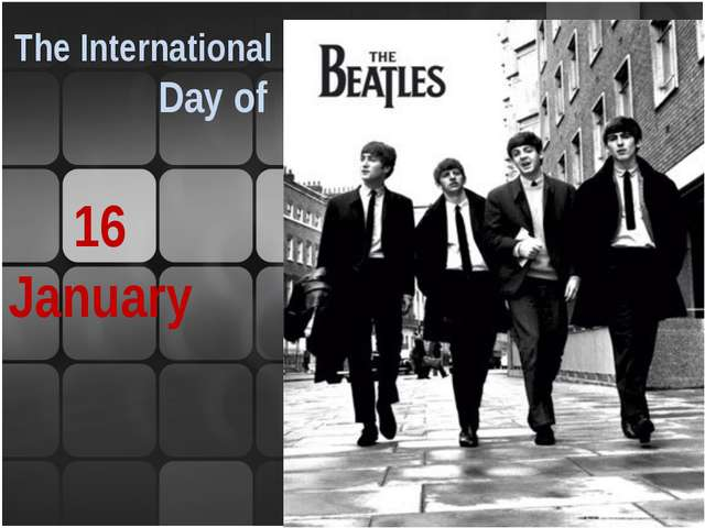 16 January ame The International Day of