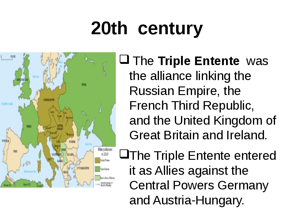 20th century The Triple Entente was the alliance linking the Russian Empire,...