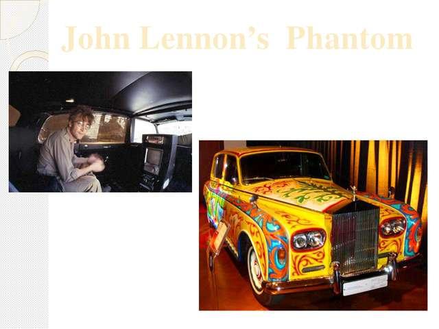 John Lennon's Phantom