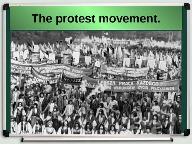 The protest movement.