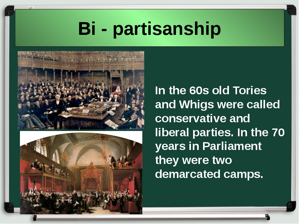 Bi - partisanship In the 60s old Tories and Whigs were called conservative an...