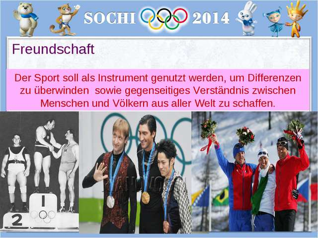 Freundschaft Der Sport soll als Instrument genutzt werden, um Differenzen zu...