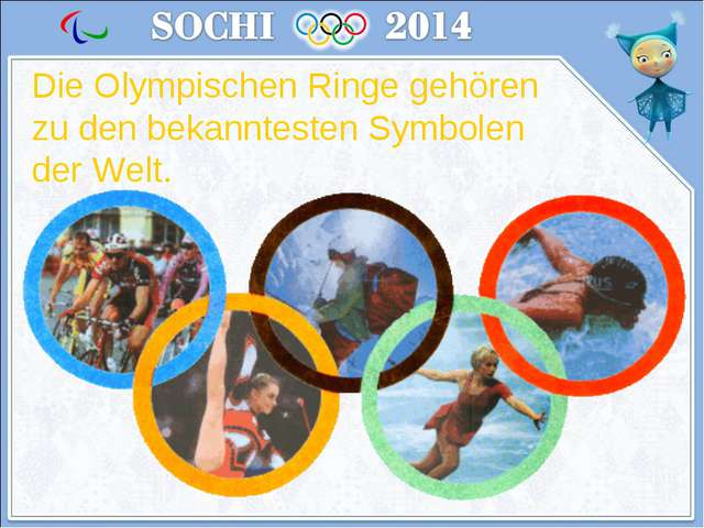 Die Olympischen Ringe gehören zu den bekanntesten Symbolen der Welt.