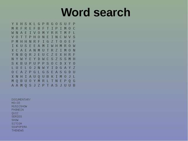 Word search Y X H S K L G P R G O S U F P M R F R E F B F T I P I M O C W N A...