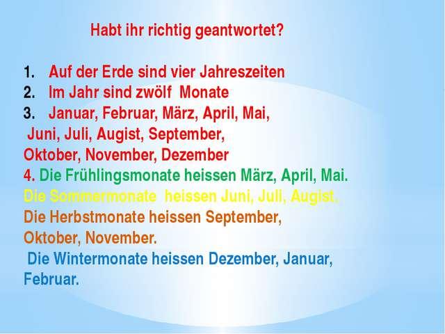 Habt ihr richtig geantwortet? Auf der Erde sind vier Jahreszeiten Im Jahr si...
