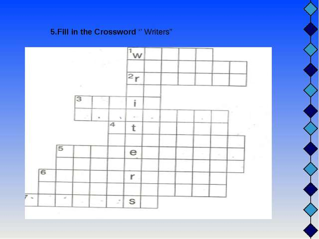 "5.Fill in the Crossword '' Writers"""